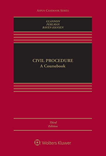 Civil Procedure: A Coursebook  2017 9781454881421 Front Cover