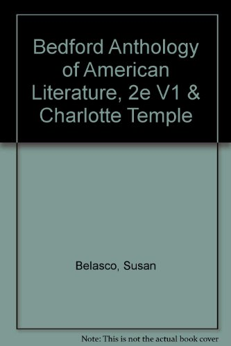 Bedford Anthology of American Literature, 2e V1 and Charlotte Temple  2nd 2014 9781457666421 Front Cover