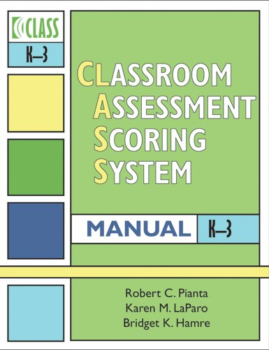 Classroom Assessment Scoring System   2008 edition cover