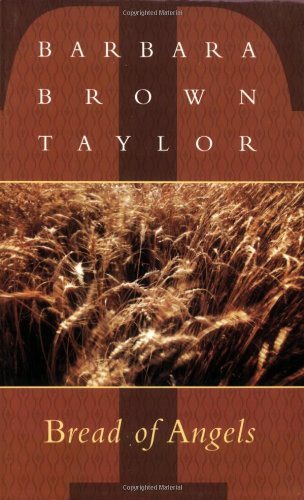 Bread of Angels New Sermons by Barbara Brown Taylor N/A edition cover