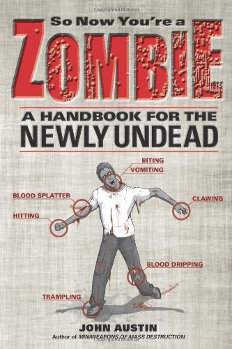 So Now You're a Zombie A Handbook for the Newly Undead  2010 edition cover
