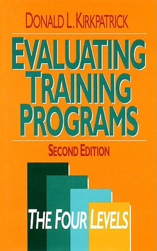 Evaluating Training Programs The Four Levels 2nd 1998 edition cover