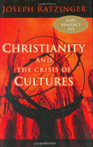 Christianity and the Crisis of Cultures  2006 edition cover