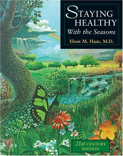 Staying Healthy with the Seasons 21st-Century Edition 2nd 2003 (Revised) edition cover