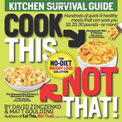 Cook This, Not That! Kitchen Survival Guide  2010 edition cover