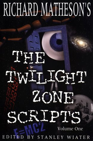 Richard Matheson's the Twilight Zone Scripts   2001 edition cover