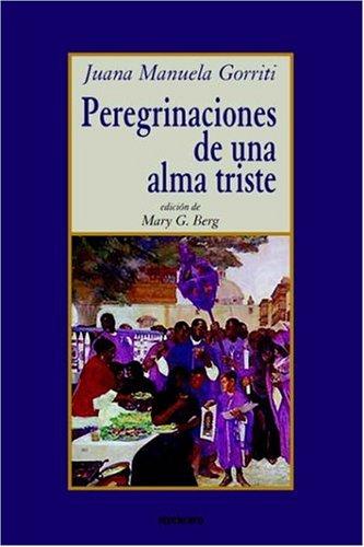 Peregrinaciones de una Alma Triste   2006 9789871136421 Front Cover
