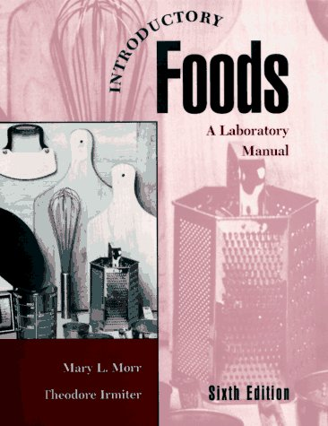Introductory Foods  6th 1995 (Lab Manual) 9780023841422 Front Cover