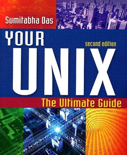 Your UNIX The Ultimate Guide 2nd 2006 (Revised) edition cover