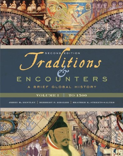 Traditions and Encounters A Brief Global History 2nd 2010 (Brief Edition) 9780077286422 Front Cover
