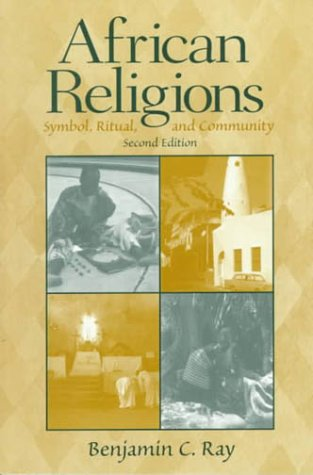 African Religions Symbol, Ritual, and Community 2nd 2000 (Revised) edition cover