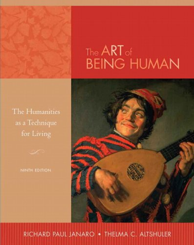 Art of Being Human The Humanities As a Technique for Living 9th 2009 edition cover
