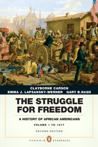 Struggle for Freedom A History of African Americans, Concise Edition, Volume 1 (Penguin Academic Series) 2nd 2011 edition cover