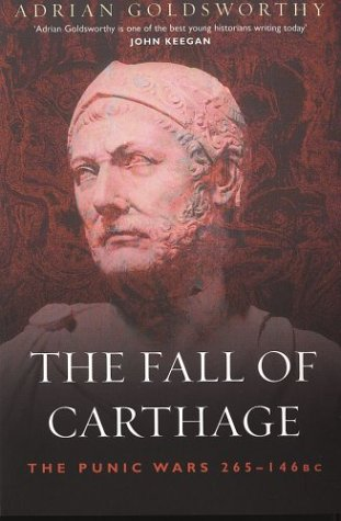 Fall of Carthage : The Punic Wars 265-146BC  2003 edition cover
