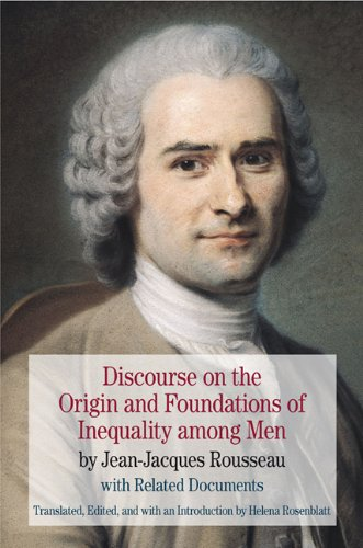 Discourse on the Origin and Foundations of Inequality among Men By Jean-Jacques Rousseau with Related Documents  2011 edition cover