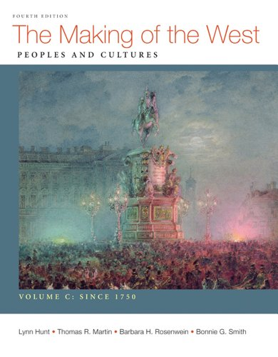 Making of the West Peoples and Cultures since 1750 4th 2012 edition cover