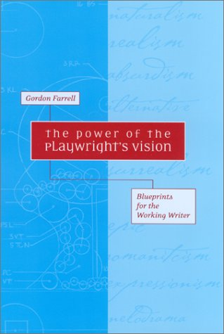 Power of the Playwright's Vision Blueprints for the Working Writer  2001 edition cover