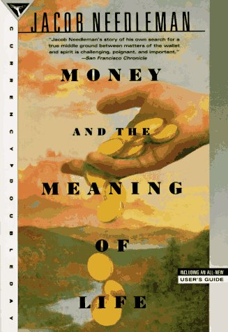 Money and the Meaning of Life  N/A 9780385262422 Front Cover
