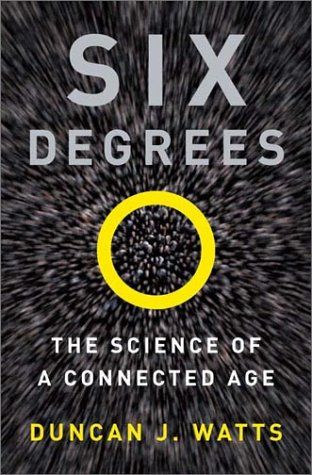 Six Degrees The Science of a Connected Age  2003 edition cover