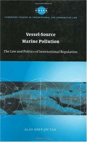 Vessel-Source Marine Pollution The Law and Politics of International Regulation  2005 9780521853422 Front Cover