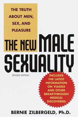 New Male Sexuality The Truth about Men, Sex, and Pleasure  1999 (Revised) edition cover