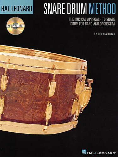 Hal Leonard Snare Drum Method The Musical Approach to Snare Drum for Band and Orchestra N/A edition cover