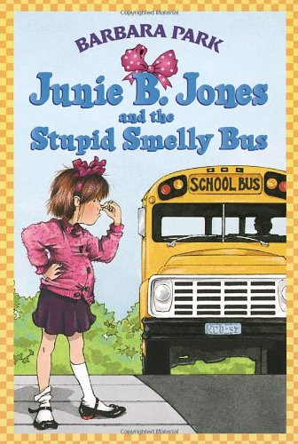 Junie B. Jones and the Stupid Smelly Bus   1992 edition cover