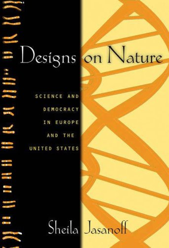 Designs on Nature Science and Democracy in Europe and the United States  2005 edition cover