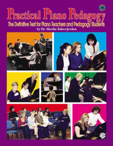 Practical Piano Pedagogy: The Definitive Text for Piano Teachers and Pedagogy Students 1st 2003 edition cover