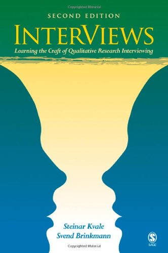 InterViews Learning the Craft of Qualitative Research Interviewing 2nd 2009 edition cover