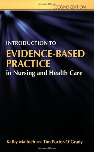 Introduction to Evidence-Based Practice in Nursing and Health Care  2nd 2010 (Revised) 9780763765422 Front Cover