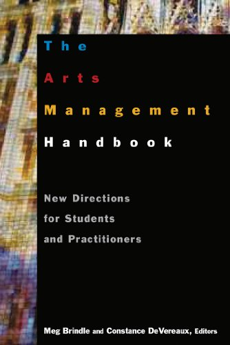Arts Management Handbook New Directions for Students and Practitioners  2011 edition cover