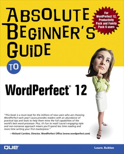 Absolute Beginner's Guide to WordPerfect 12   2005 9780789732422 Front Cover
