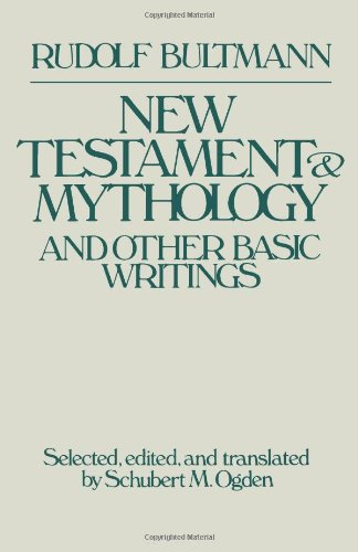 New Testament Mythology and Other Basic Writings   1989 edition cover