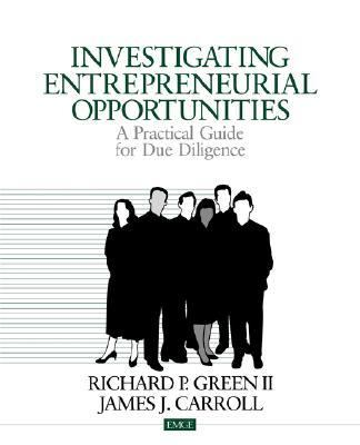 Investigating Entrepreneurial Opportunities A Practical Guide for Due Diligence  2000 edition cover