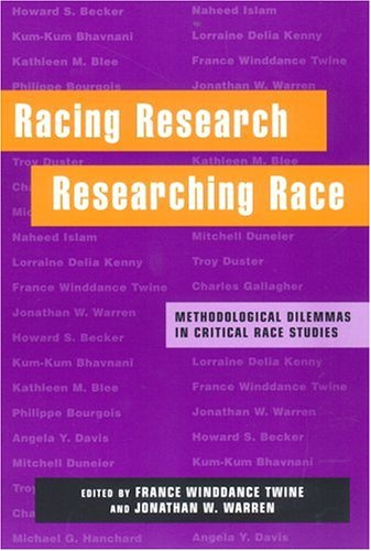 Racing Research, Researching Race Methodological Dilemmas in Critical Race Studies  2000 edition cover