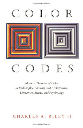 Color Codes Modern Theories of Color in Philosophy, Painting and Architecture, Literature, Music, and Psychology  1995 edition cover