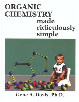 Organic Chemistry Made Ridiculously Simple   2007 edition cover