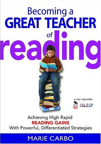 Becoming a Great Teacher of Reading Achieving High Rapid Reading Gains with Powerful, Differentiated Strategies  2007 edition cover