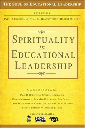 Spirituality in Educational Leadership   2008 edition cover