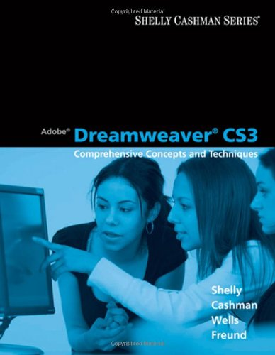 Adobe Dreamweaver CS3 Comprehensive Concepts and Techniques  2009 9781423912422 Front Cover
