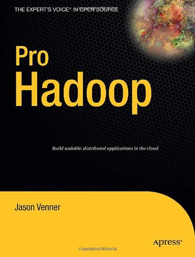 Pro Hadoop   2009 9781430219422 Front Cover