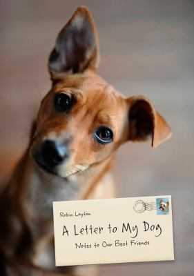 Letter to My Dog Notes to Our Best Friends  2012 edition cover