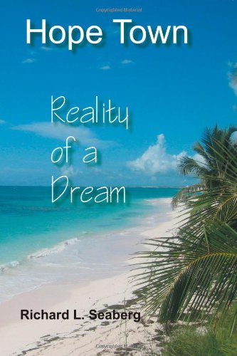 Hope Town: Reality of a Dream  2012 edition cover
