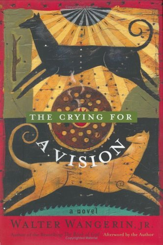 Crying for a Vision : A Novel  2003 9781557253422 Front Cover