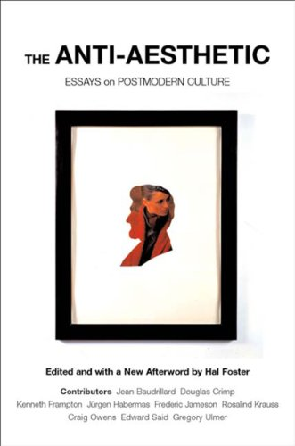 Anti-Aesthetic Essays on Postmodern Culture  2002 edition cover
