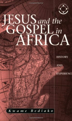 Jesus and the Gospel in Africa : History and Experience  2004 edition cover