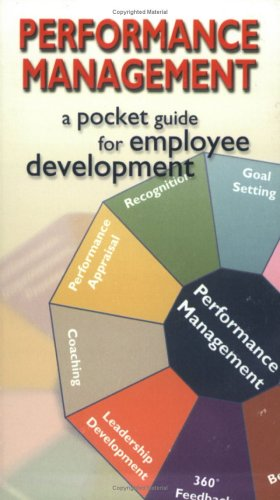 Performance Management : A Pocket Guide for Employee Development  2001 9781576810422 Front Cover