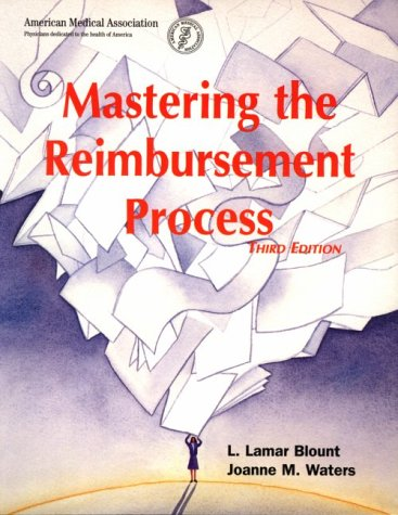 Mastering the Reimbursement Process  3rd 2001 edition cover