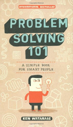 Problem Solving 101 A Simple Book for Smart People  2009 edition cover